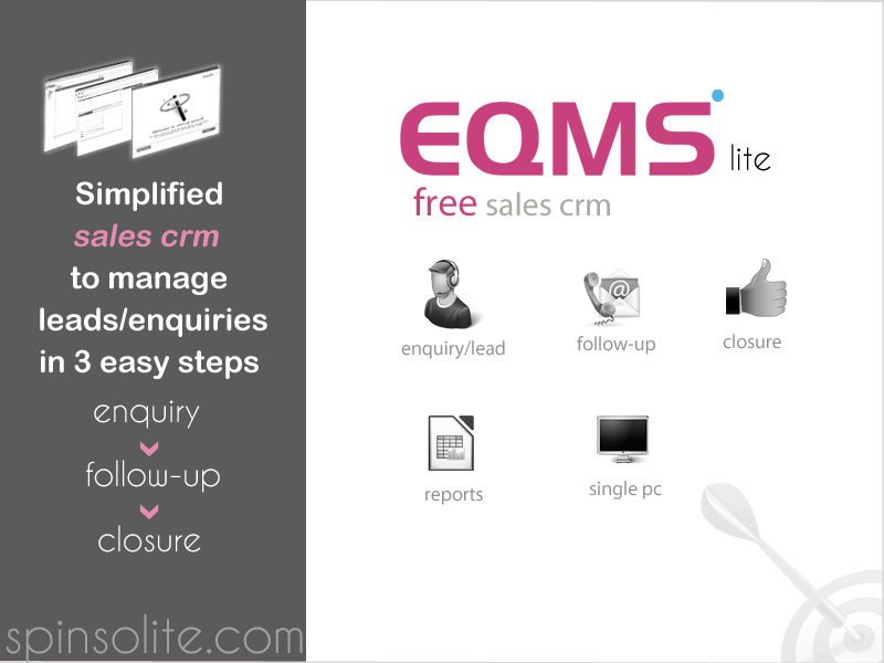 EQMS Lite is simple ready to use free CRM software, to manage your sales leads